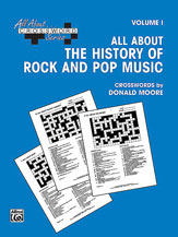 All About . . . Crossword Series, Volume I -- All About the History of Rock and Pop Music