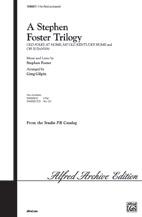 A Stephen Foster Trilogy