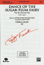 Dance of the Sugar-Plum Fairy : SATB : Jeff Funk : Sheet Music : 00-SVM00042 : 654979011859