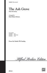 The Ash Grove : SATB : Ruth Elaine Schram : Sheet Music : 00-SVM04007 : 654979068846