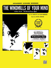The Windmills of Your Mind (Theme from <I>The Thomas Crown Affair</I>)