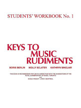 Keys to Music Rudiments: Students' Workbook No. 1