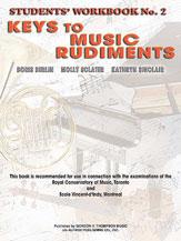 Keys to Music Rudiments: Students' Workbook No. 2