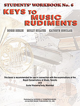 Keys to Music Rudiments: Students' Workbook No. 6