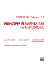 Principes Elementaires de la Musique (Keyboard Theory Workbooks), Volume 1