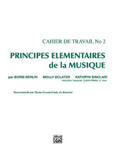 Principes Elementaires de la Musique (Keyboard Theory Workbooks), Volume 2
