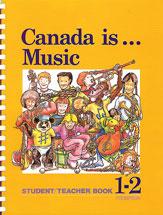 Canada Is . . . Music, Grade 1-2