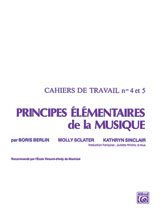 Principes Elementaires de la Musique (Keyboard Theory Workbooks), Volumes 4 & 5