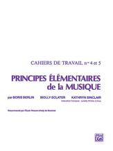 Principes Elementaires de la Musique (Keyboard Theory Workbooks), Volumes 4 & 5