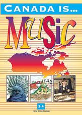 Canada Is . . . Music, Grade 3-4 (2000 Edition)