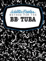 Walter Beeler Method for the BB-flat Tuba, Book II