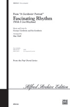 Fascinating Rhythm : 2-Part : Mac Huff : George Gershwin : Sheet Music : 00-WBCH93267 : 029156094848