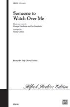 Someone to Watch Over Me : SATB : Teena Chinn : George Gershwin : Oh Kay! : Sheet Music : 00-WBCH9396 : 029156074857