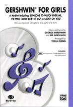 Gershwin for Girls : SSA : Teena Chinn : George Gershwin : Sheet Music : 00-WBCH9410 : 029156090796