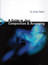 A Guide to Jazz Composition & Arranging