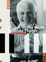 The Music of Clare Fischer, Volume 1