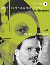 Inside Improvisation Series, Vol. 4: Melodic Rhythms