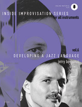 Inside Improvisation Series, Vol. 6: Developing a Jazz Language