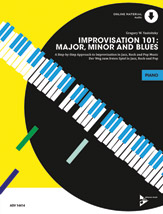 Improvisation 101: Major, Minor, and Blues