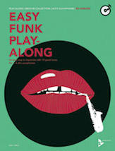 Easy Funk Play-Along: Alto Saxophone
