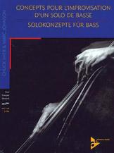 Concepts pour l'improvisation d'un solo de basse / Solokonzepte fur Bass