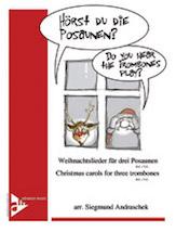 Horst Du die Posaunen? (Do You Hear the Trombones Play?)