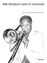 Slide Hampton's World of Trombones: Body and Soul