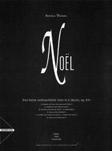 Noel, Eine kleine weihnachtliche Suite in 6 Satzen