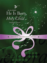 He Is Born, Holy Child