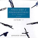 Preludes & Predilections, Volume 1