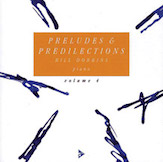 Preludes & Predilections, Volume 4