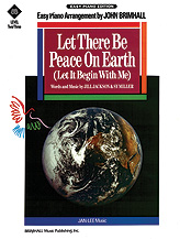 Let There Be Peace on Earth (Let It Begin with Me)