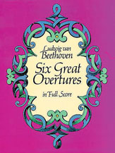 Six Great Overtures
