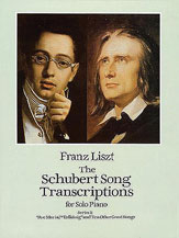 The Schubert Song Transcriptions for Solo Piano, Series I