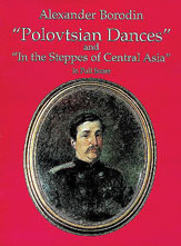 Polovtsian Dances and 'In the Steppes of Central Asia'