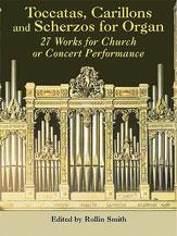 Toccatas, Carillons, and Scherzos for Organ
