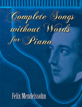 Complete Songs Without Words for Piano