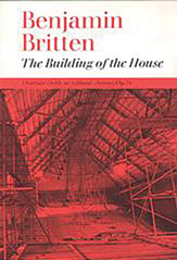 Benjamin Britten : The Building of the House : 01 Songbook : 9780571501519 : 12-0571501516