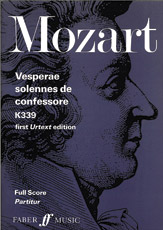 Wolfgang Amadeus Mozart : Vesperae solennes de Confessore, K. 339 : SATB : 01 Songbook : 9780571512966 : 12-0571512968