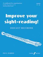 Improve Your Sight-reading! Descant Recorder, Grade 1-3
