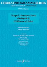 Godspell and Children of Eden Choruses