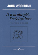 It Is Midnight, Dr. Schweitzer