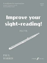 Improve Your Sight-reading! Flute, Grade 6