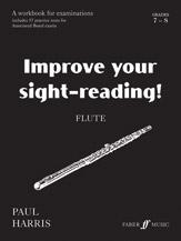 Improve Your Sight-reading! Flute, Grade 7-8