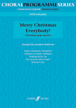 Jonathan Rathbone : Merry Christmas Everybody! : SATB : Songbook : 9780571518593 : 12-0571518591