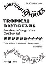 Jane Sebba : Tropical Daydreams : SA(B) : Songbook :               : 12-0571518656