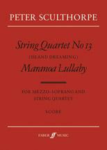 String Quartet No. 13 / Maranoa Lillaby