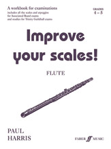 Improve Your Scales! Flute, Grade 4-5