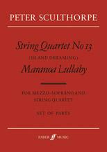String Quartet No. 13 / Maranoa Lullaby