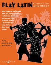 Play Latin Alto Saxophone